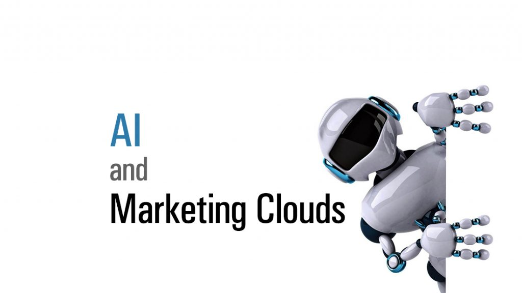 AI and Marketing Cloud Technologies: Why The Gap is Still Big?