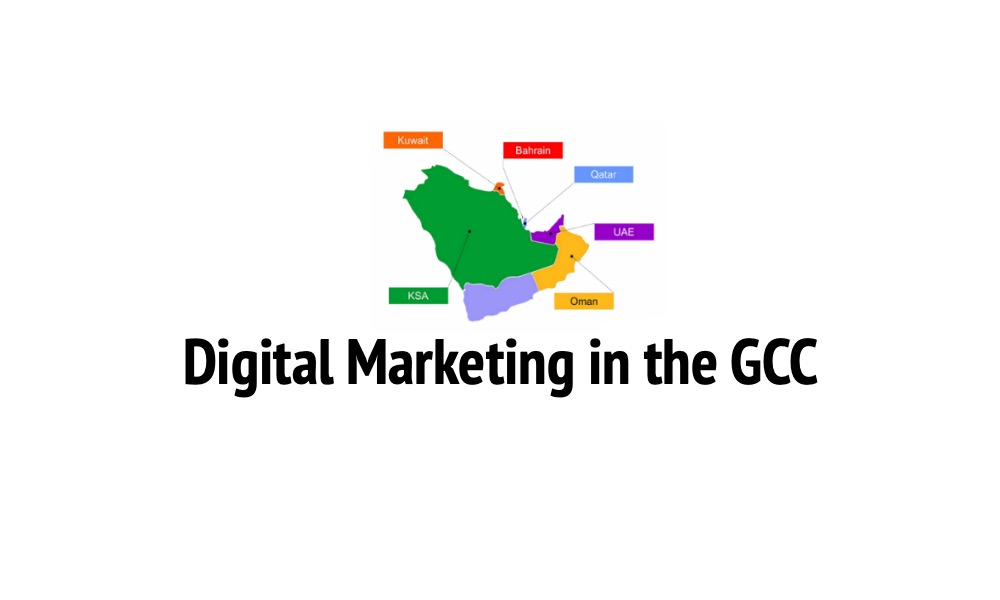 The Ultimate Guide of Digital Marketing In the GCC