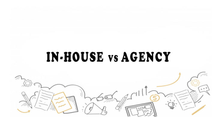 In-House vs Agency Marketing: A Comparison of Benefits and Cost