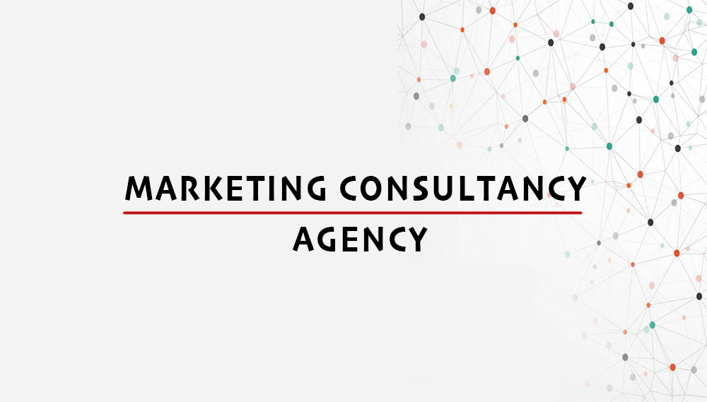 What Is The Value Of hiring a Marketing Consultancy Agency?
